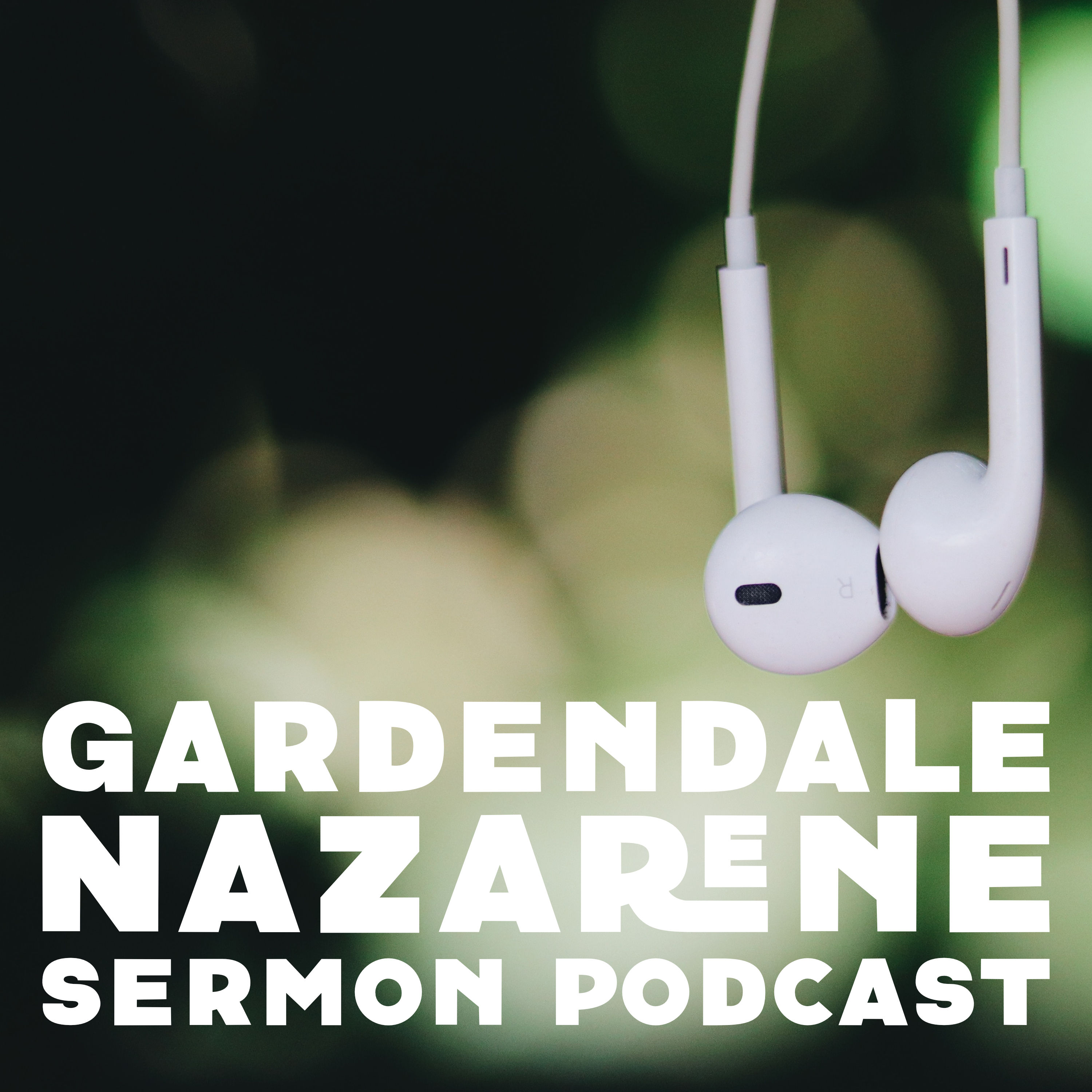 Gardendale Church of the Nazarene Podcast